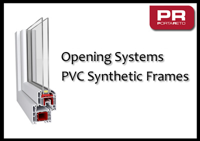 Opening Systems - Portareto PVC Synthetic Frames - pvc certifications